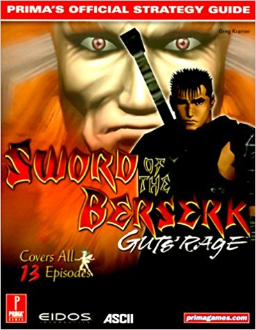 GD: SWORD OF THE BERSERK: GUTS RAGE - PRIMA (USED)