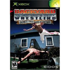 XBX: BACKYARD WRESTLING: DONT TRY THIS AT HOME (COMPLETE)