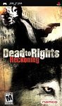 PSP: DEAD TO RIGHTS RECKONING (GAME)
