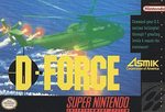SNES: D-FORCE (WORN LABEL) (GAME)