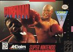 SNES: FOREMAN FOR REAL (GAME)